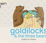 Northern Ballet present Goldilocks & The Three Bears