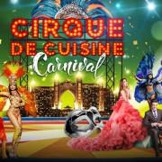 Atlantis The Palm: Cirque de Cuisine: Carnival Edition 2019