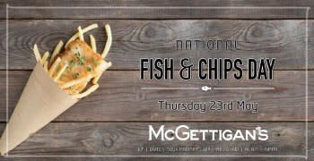McGettigan's JLT Irish National Fish & Chip Day