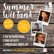 The Laughter Factory 'Summer, WitTank' September 2019 w/ Pat Burtscher, Andy White & Markus Birdman