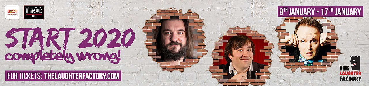 The Laughter Factory's 'Start 2020 Completely Wrong!' Dubai Tour w/ Stephen Grant,Matt Reed &Peter White