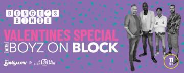 Bongo's Bingo Valentine's Special with Boyz on Block