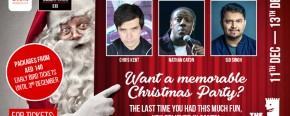 The Laughter Factory Christmas Party 2019 w/ Nathan Caton, Chris Kent & Sid Singh