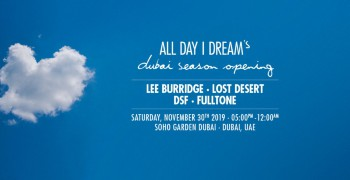 All Day I Dream's Dubai Season Opening