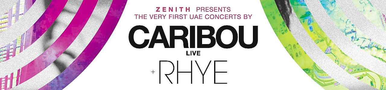 ZENITH FESTIVAL presents CARIBOU plus RHYE Live in Concert