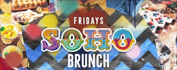 Fridays Soho Brunch