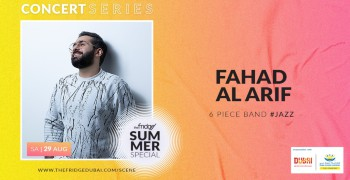The Fridge Concert Series Summer Special with Fahad Al Arif