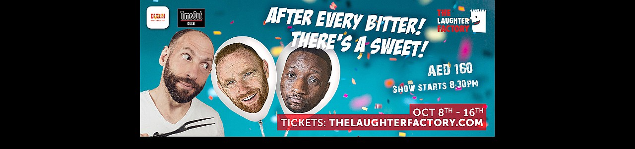 The Laughter Factory's 'After Every Bitter! There's A Sweet!' Tour Oct 2020