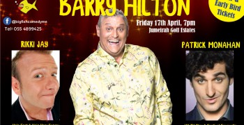 The Big Fish Comedy Tour Presents Barry Hilton, Patrick Monahan and Rikki Jay - POSTPONED