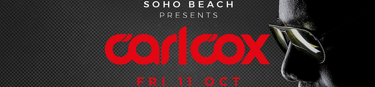 Soho Beach DXB Season Opening 2019 w/ Carl Cox