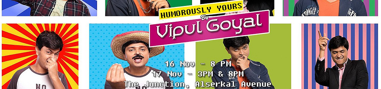 humorously vipul goyal yours close