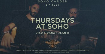 Thursdays at Soho' with Jixo & Danz + Jean B