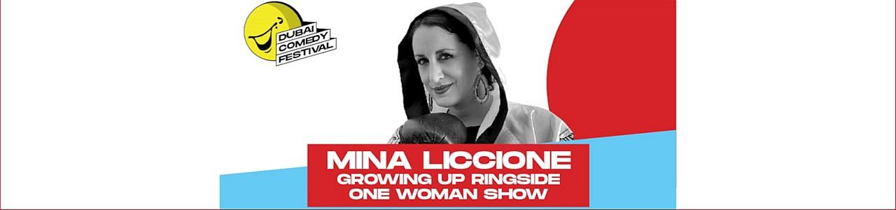 Dubai Comedy Festival 2021: Mina Liccione Growing Up Ringside One Woman Show