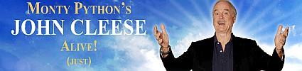 Monty Python's John Cleese – Alive! (Just)