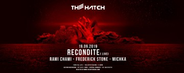 The Hatch with Recondite (live) 19.09.2019