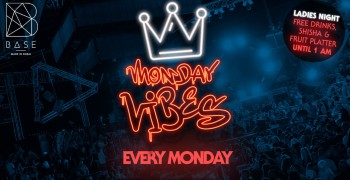 BASE Dubai Monday Vibes - POSTPONED