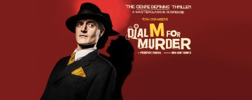 Dial M for Murder - CANCELLED