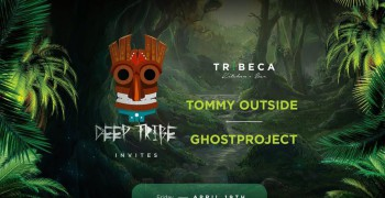 Deep Tribe invites Tommy Outside & Ghostproject