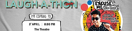 LAUGH-A-THON feat. Aakash Gupta - CANCELLED