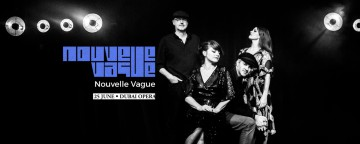 Nouvelle Vague Live in Dubai