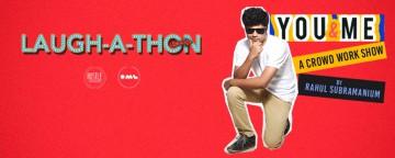 Laugh-a-thon ft. Rahul Subramanian Live in Dubai