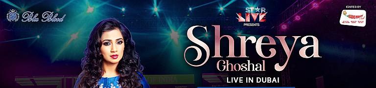Shreya Ghoshal Live in Dubai 2020- CANCELLED