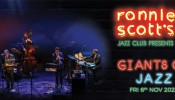 "Ronnie Scott's Jazz Club presents ""Giants Of Jazz"""