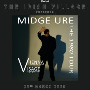 The Irish Village presents Midge Ure The 1980 Tour - Vienna & Visage Live in Dubai