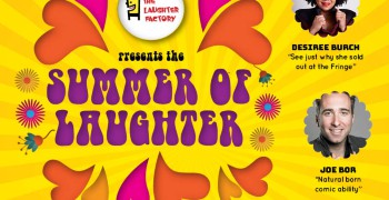 The Laughter Factory 'The Summer of Laughter' w/ Desiree Burch, Joe Bor & Nick Page - Zinc June 2018