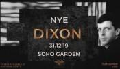 Soho Garden New Years Eve 2019 w/ DIXON