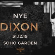 Soho Garden New Years Eve 2019 w/ DIXON