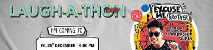 Laugh-A-Thon Ft. Aakash Gupta