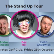 The Stand Up Tour w/ Andre Vincent, Colin Chadwick & Bec Hill