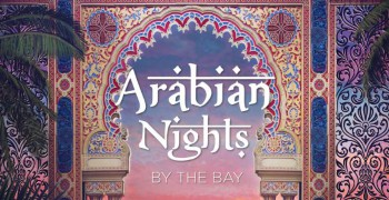 Arabian Nights By The Bay