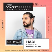 The Fridge Concert Series Summer Special Season 34: Hadi supported by Martyn Crocker