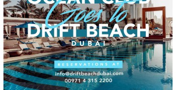 Drift Beach Dubai X Ocean Club w/ Cookies And Cream