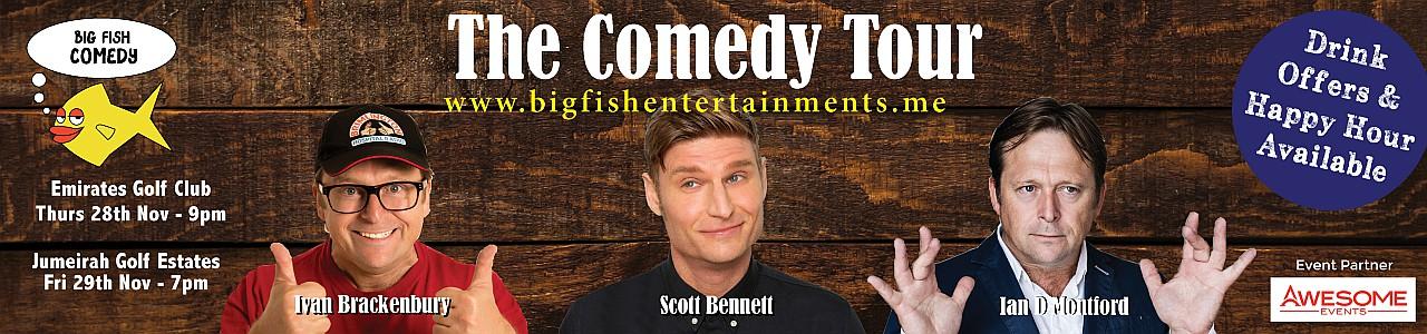 The Big Fish Comedy Tour w/ Ian DMontfort, Scott Bennett & Ivan Brackenbury - CANCELLED