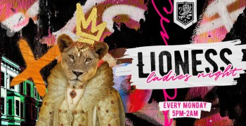 Tipsy Lion Lioness' Ladies Night