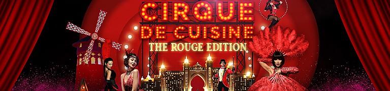 Atlantis The Palm Dubai Cirque De Cuisine - The Rouge Edition
