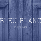 Bleu Blanc By David Myers