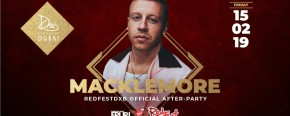 Drai's DXB feat. MACKLEMORE - RedFest DXB's Official After-Party