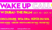 WAKE UP CALL 2019 w/ Rita Ora, Disclosure & RÜFÜS DU SOL.